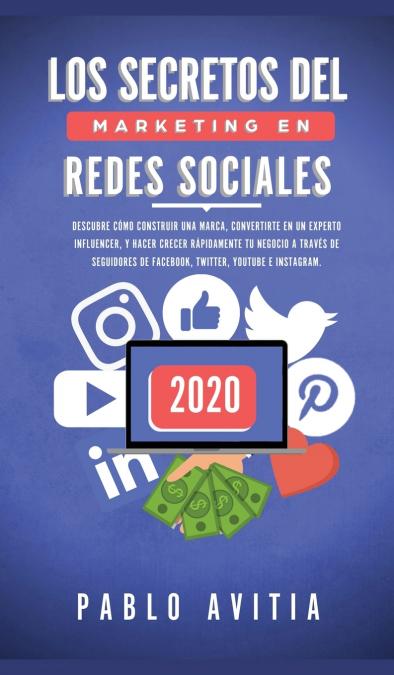 LOS SECRETOS DEL MARKETING EN REDES SOCIALES 2020