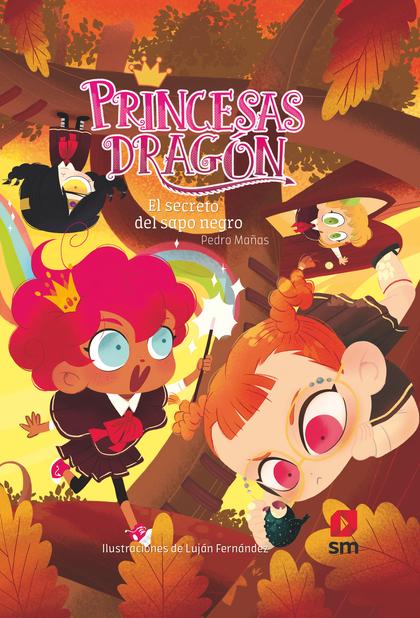 PRINCESAS DRAGON 7 EL SECRETO DEL SAPO NEGRO