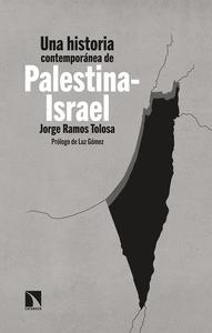 UNA HISTORIA CONTEMPORÁNEA DE PALESTINA-ISRAEL.