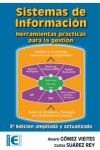 SISTEMAS DE INFORMACION. HERRAMIENTAS PRACTICAS PARA LA GESTION. 3ª EDICION. HERRAMIENTAS PRACT