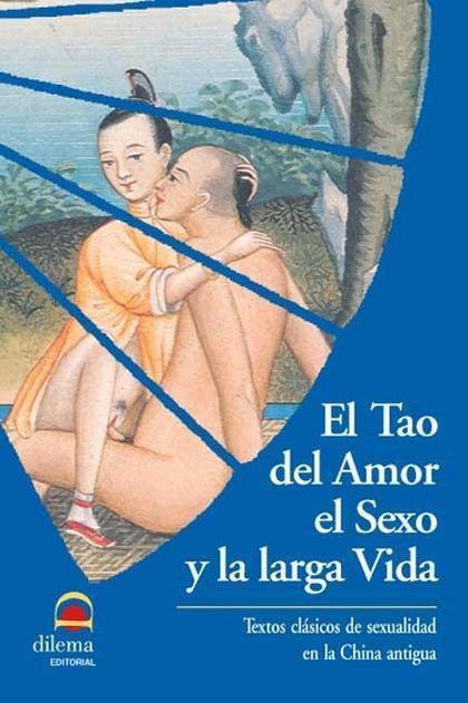 El Tao del amor, el sexo y la larga vida