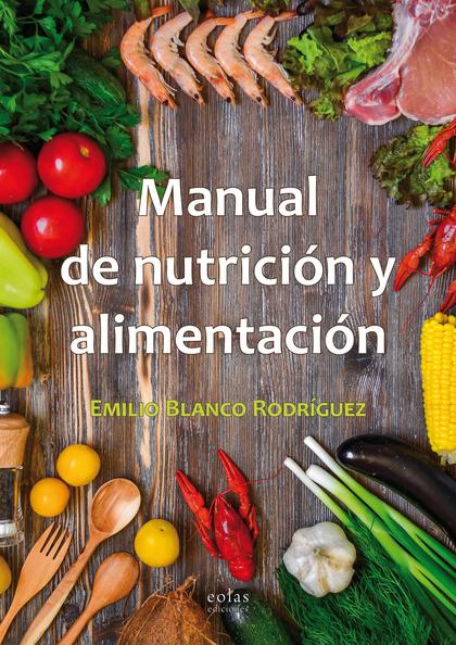 MANUAL DE NUTRICIÓN Y ALIMENTACIÓN.