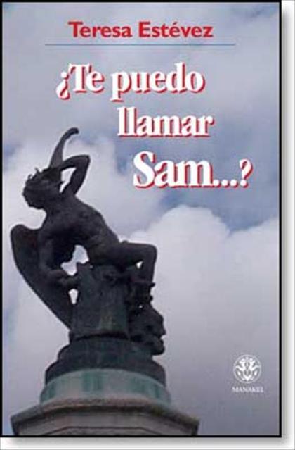 ¿TE PUEDO LLAMAR SAM--?