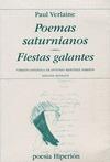POEMAS SATURNIANOS/FIESTAS GALANTES. (EDICIÓN BILINGÜE)