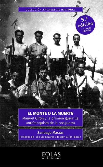 EL MONTE O LA MUERTE                                                            MANUEL GIRÓN Y