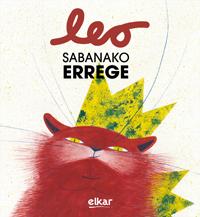 LEO, SABANAKO ERREGE.