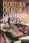 ESCRITURA CREATIVA: CUADERNO DE IDEAS