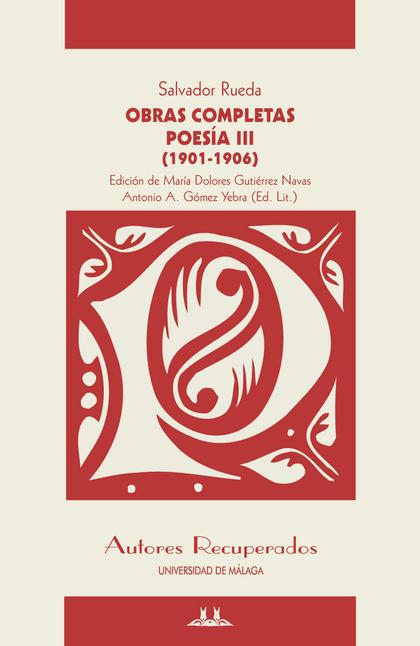 POESÍA III, 1901-1906 : OBRAS COMPLETAS