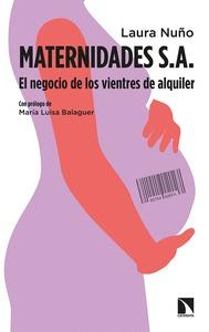 MATERNIDADES S. A.. EL NEGOCIO DE LOS VIENTRES DE ALQUILER