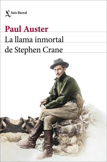 La llama inmortal de Stephen Crane (Edición mexicana)