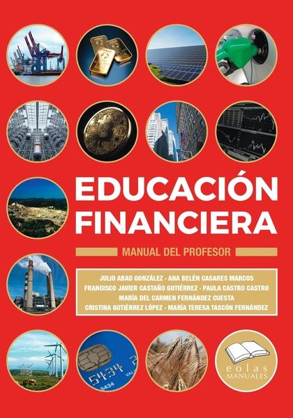 EDUCACIÓN FINANCIERA. MANUAL DEL PROFESOR