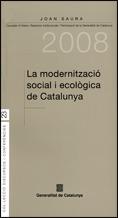 LA MODERNITZACIÓ SOCIAL I ECOLÒGICA DE CATALUNYA