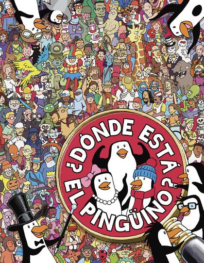 EN BUSCA DE-- . ¿DÓNDE ESTÁ EL PINGÜINO?