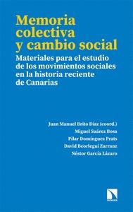 MEMORIA COLECTIVA Y CAMBIO SOCIAL. MATERIALES PARA EL ESTUDIO DE LOS MOVIMIENTOS SOCIALES EN LA