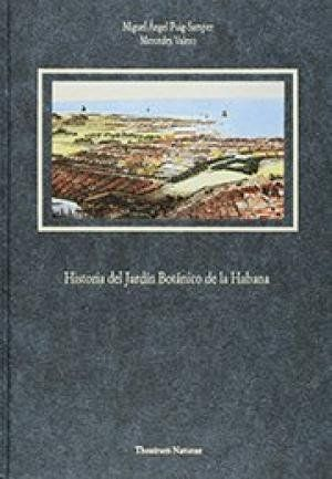 HISTORIA DEL JARDÍN BOTÁNICO DE LA HABANA