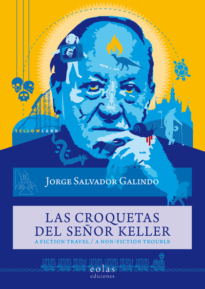 LAS CROQUETAS DEL SEÑOR KELLER                                                  A FICTION TRAVE