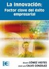 LA INNOVACIÓN : FACTOR CLAVE DEL ÉXITO EMPRESARIAL