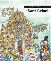PETITA HISTÒRIA DE SANT CELONI