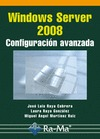 WINDOWS SERVER 2008 : CONFIGURACIÓN AVANZADA