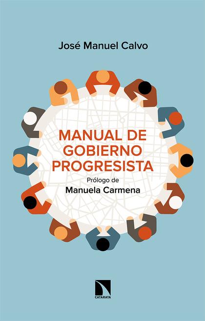 MANUAL DE GOBIERNO PROGRESISTA.