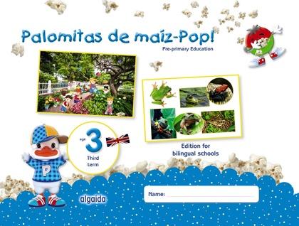 PALOMITAS DE MAÍZ-POP!. PRE-PRIMARY EDUCATION. AGE 3. THIRD TERM.