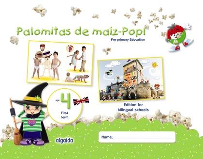 PALOMITAS DE MAÍZ-POP!. PRE-PRIMARY EDUCATION. AGE 4. FIRST TERM.
