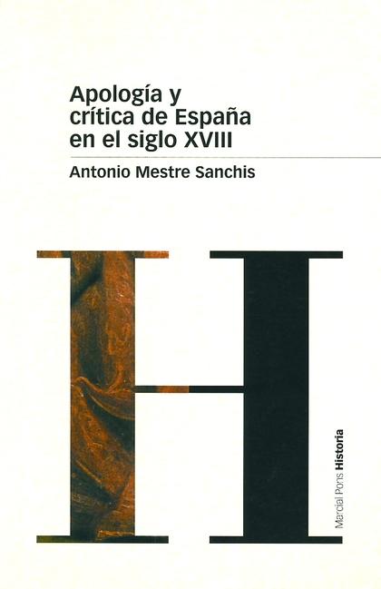 APOLOGÍA Y CRÍTICA DE ESPAÑA EN EL SIGLO XVIII