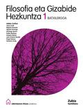 JAKINTZAREN ETXEA PROIEKTUA, FILOSOFIA ETA GIZABIDE HEZKUNTZA, 1 BATXILERGOA