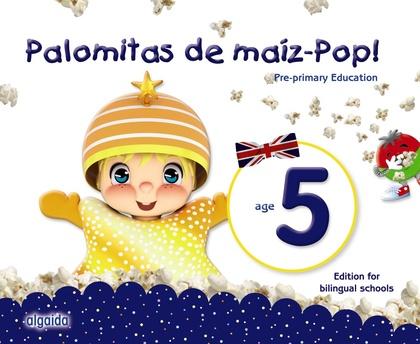 PALOMITAS DE MAÍZ-POP!. PRE-PRIMARY EDUCATION. AGE 5.