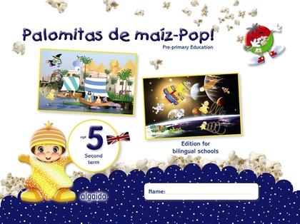 PALOMITAS DE MAÍZ-POP!. PRE-PRIMARY EDUCATION. AGE 5. SECOND TERM.