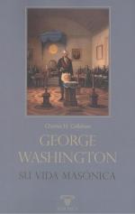 GEORGE WASHINGTON. SU VIDA MASÓNICA.