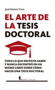 ARTE DE LA TESIS DOCTORAL, EL.