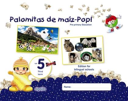 PALOMITAS DE MAÍZ-POP!. PRE-PRIMARY EDUCATION. AGE 5. THIRD TERM.