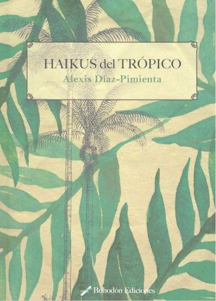 HAIKUS DEL TRÓPICO