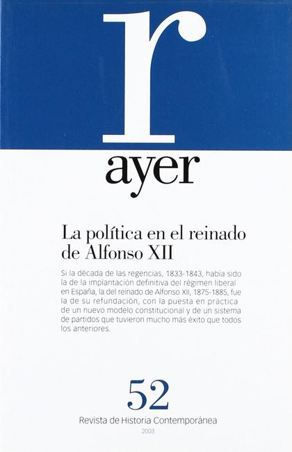 LA POLÍTICA EN EL REINADO DE ALFONSO XII