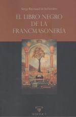EL LIBRO NEGRO DE LA FRANCMASONERÍA.