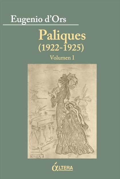 PALIQUES (1922-1925) VOLUMEN I