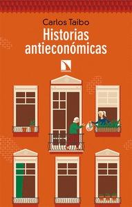 HISTORIAS ANTIECONÓMICAS.