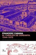 EL CABALER DE CERDANYA, 1844-1875