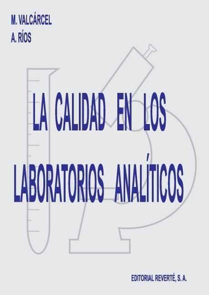 La calidad en los laboratorios analíticos