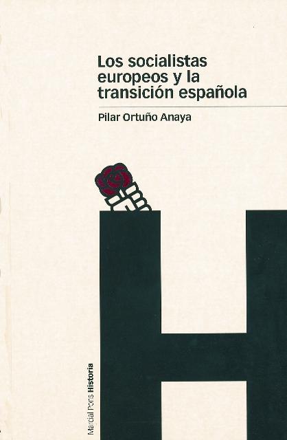 LOS SOCIALISTAS EUROPEOS Y LA TRANSICIÓN ESPAÑOLA (1959-1977)