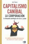 CAPITALISMO CANIBAL, LA CORPORACION. LA CORPORACION