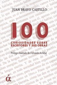 100 CURIOSIDADES SOBRE ESCRITORES Y SUS OBRAS.