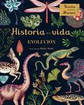HISTORIA DE LA VIDA                                                             EVOLUCIÓN