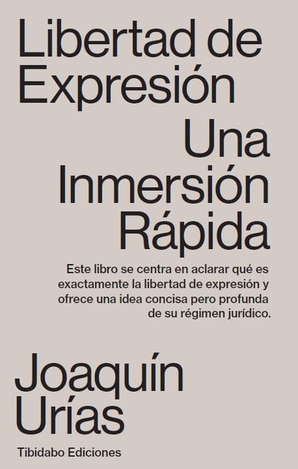 LIBERTAD DE EXPRESIÓN. UNA INMERSIÓN RÁPIDA