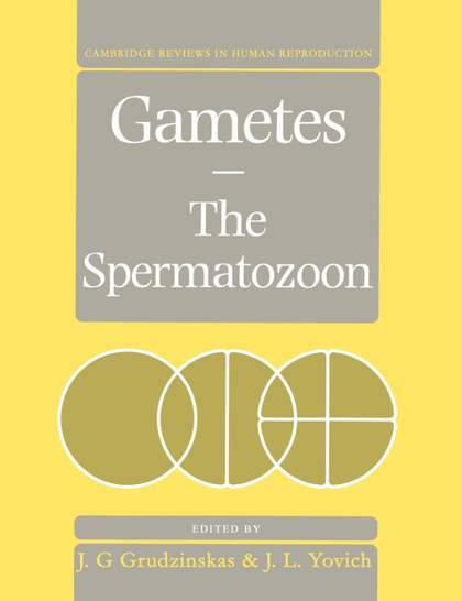 GAMETES - THE SPERMATOZOON