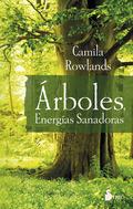 ARBOLES, ENERGIAS SANADORAS.