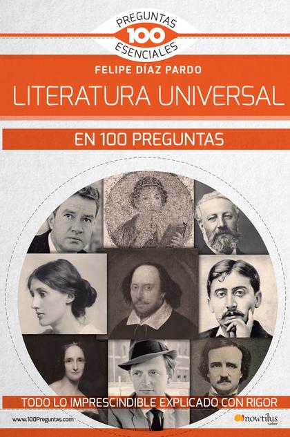 LA LITERATURA UNIVERSAL EN 100 PREGUNTAS.