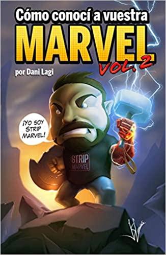 COMO CONOCI A VUESTRA MARVEL 02.