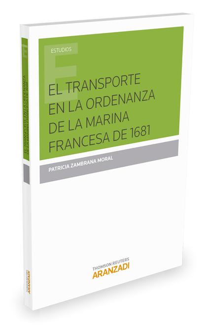 EL TRANSPORTE EN LA ORDENANZA MARINA FRANCESA DE 1681.